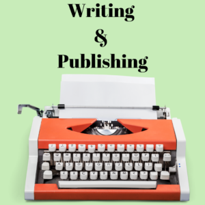 Writing & Publishing