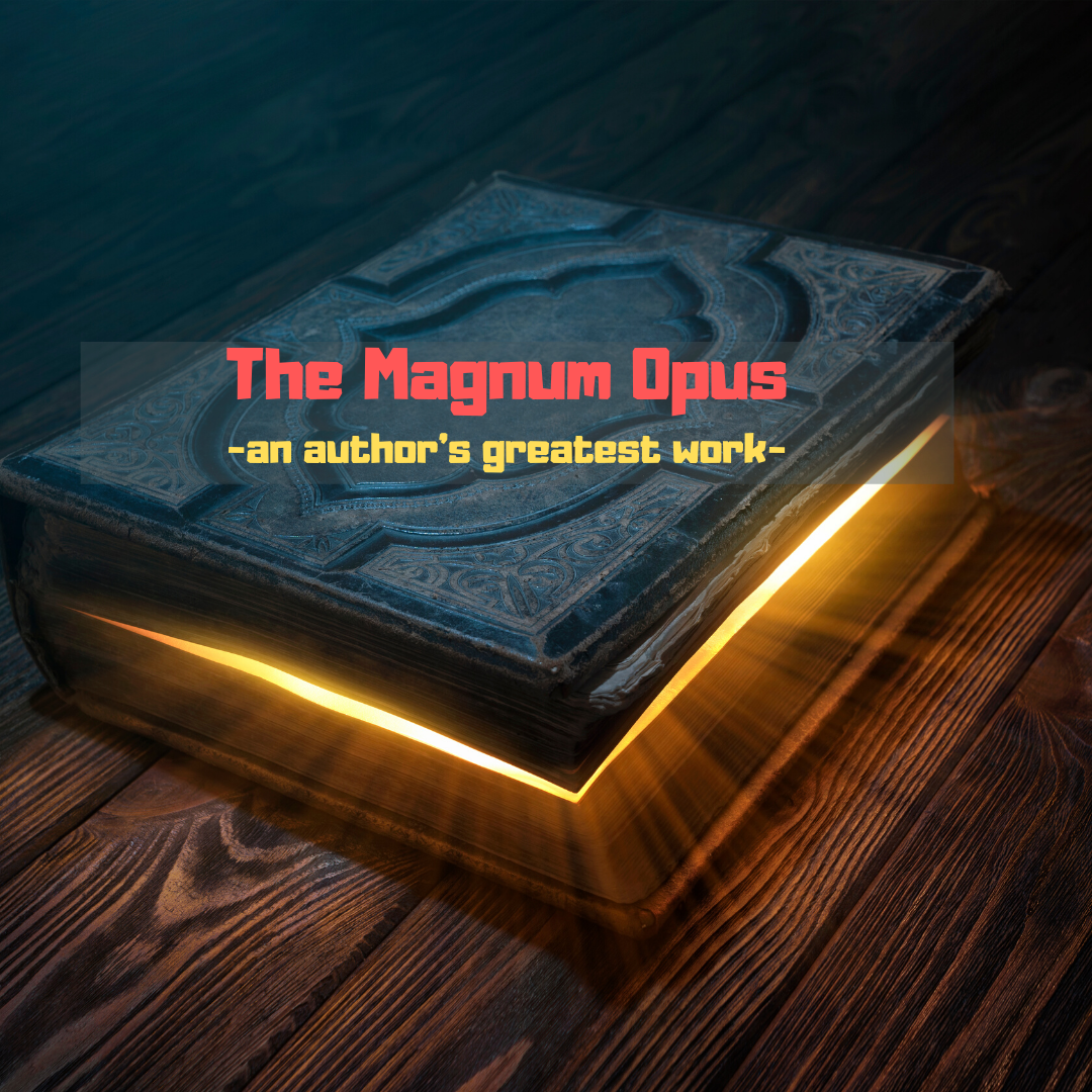 January: Magnum Opus-The Authors Greatest Work