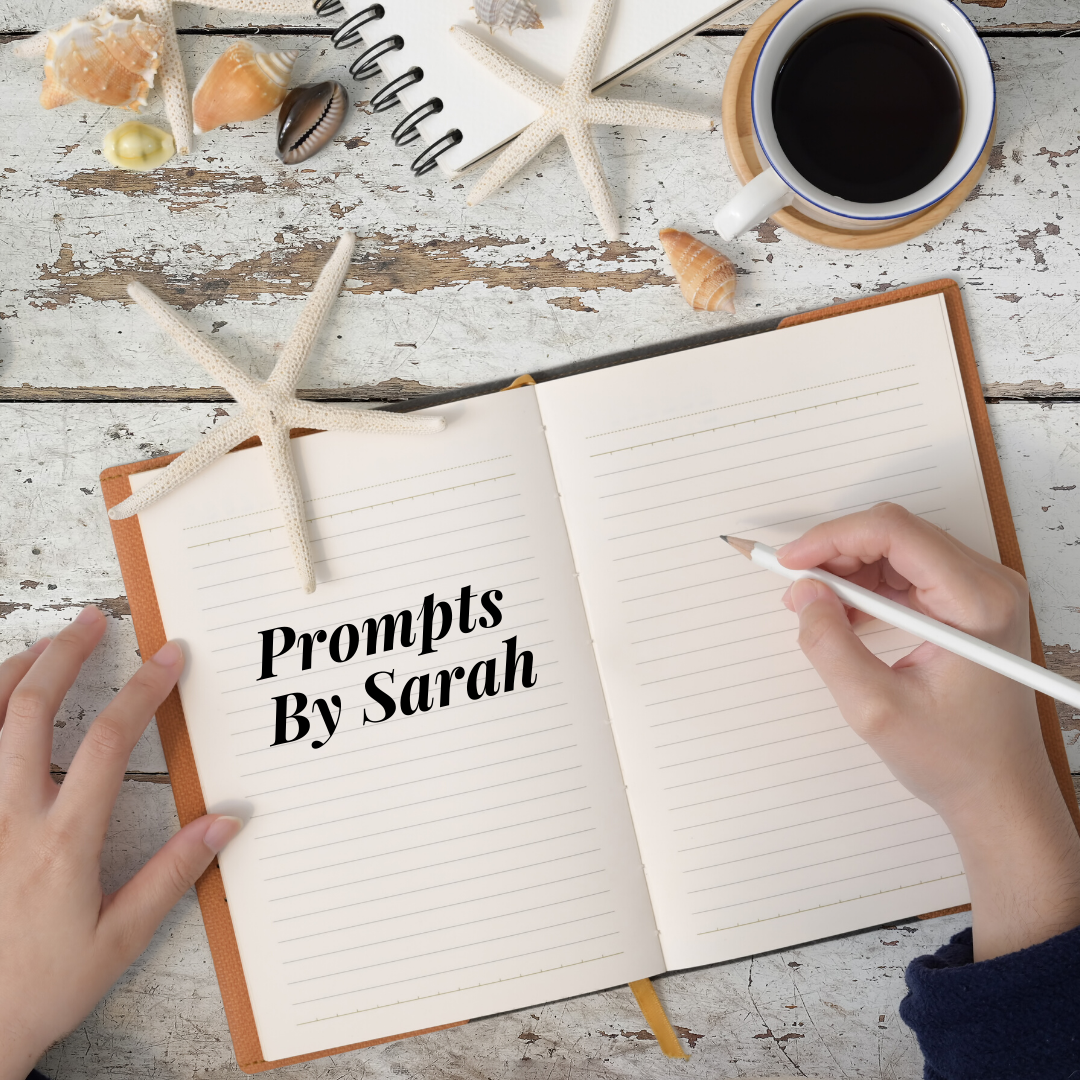 Prompts By Sarah